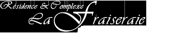 La Fraiseraie - Hotel Studio 33